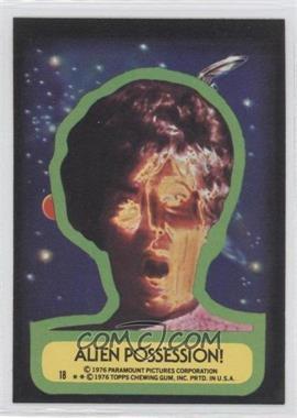 1976 Topps Star Trek Stickers #18 - Alien possession!