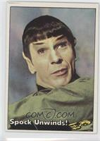 Spock Unwinds!