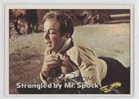 Strangled by Mr. Spock