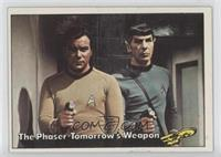 The Phaser Tomorrow's Weapon