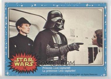 1977 O-Pee-Chee Star Wars #10 - Princess Leia Captured!