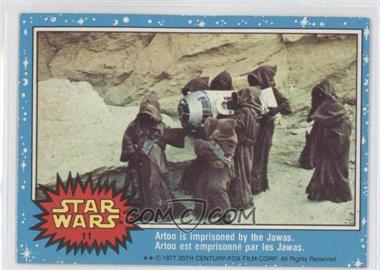 1977 O-Pee-Chee Star Wars #11 - Artoo is imprisoned by the Jawas.