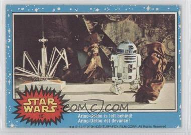 1977 O-Pee-Chee Star Wars #15 - Artoo-Detoo is left behind!