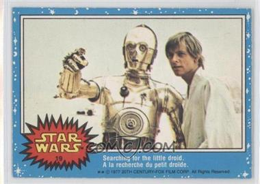 1977 O-Pee-Chee Star Wars #19 - Searching For The Little Droid