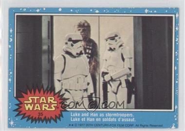 1977 O-Pee-Chee Star Wars #35 - Luke And Han As Stormtroopers.