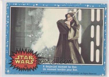 1977 O-Pee-Chee Star Wars #46 - Star Wars