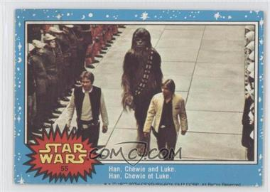 1977 O-Pee-Chee Star Wars #55 - Han, Chewie And Luke.