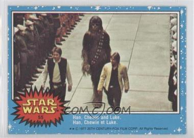 1977 O-Pee-Chee Star Wars #55 - Han, Chewie, And Luke