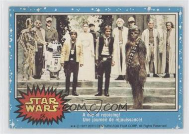 1977 O-Pee-Chee Star Wars #56 - A Day Of Rejoicing!
