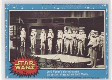 1977 O-Pee-Chee Star Wars #62 - Lord Vader's Stormtroopers