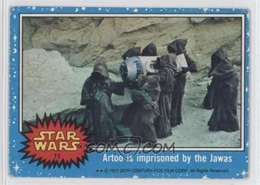 1977 Topps Star Wars - [Base] #11 - Artoo is Imprisoned by the Jawas [Good to VG‑EX]
