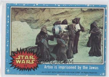 1977 Topps Star Wars - [Base] #11 - Artoo is Imprisoned by the Jawas