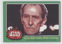 Grand Moff Tarkin (Peter Cushing)