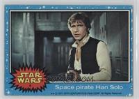 Space Pirate Han Solo