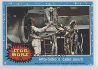 Artoo-Detoo is Loaded Aboard