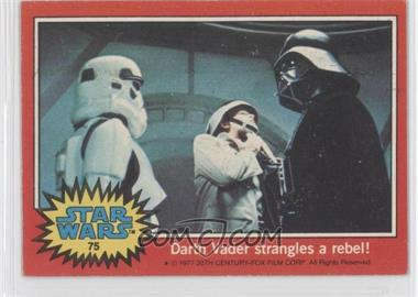 1977 Topps Star Wars - [Base] #75 - Darth Vader Strangles a Rebel!