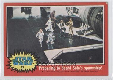 1977 Topps Star Wars - [Base] #79 - Preparing to Board Solo's Spaceship! [GoodtoVG‑EX]