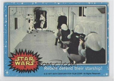 1977 Topps Star Wars - [Base] #9 - Rebels Defend Their Starship!