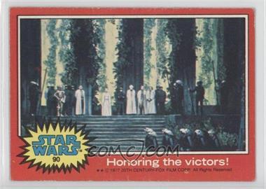 1977 Topps Star Wars - [Base] #90 - Honoring the Victors! [GoodtoVG‑EX]