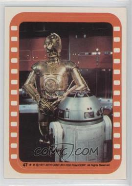 1977 Topps Star Wars Stickers #47 - See-Threepio and Artoo-Detoo