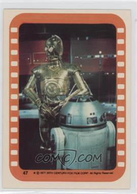 1977 Topps Star Wars Stickers #47 - See-Threepio and Artoo-Detoo