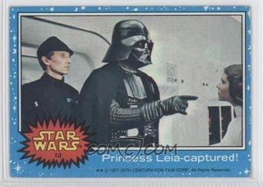 1977 Topps Star Wars #10 - Princess Leia - Captured!