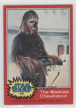 1977 Topps Star Wars #101 - The Wookiee Chewbacca [Good to VG‑EX]