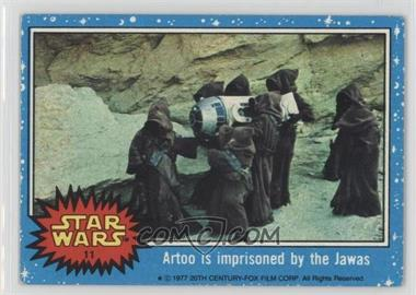 1977 Topps Star Wars #11 - Artoo is Imprisoned by the Jawas [GoodtoVG‑EX]