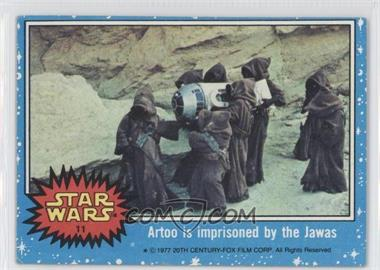 1977 Topps Star Wars #11 - Artoo is Imprisoned by the Jawas