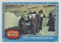 Artoo is Imprisoned by the Jawas