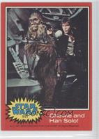 Chewie and Han Solo!