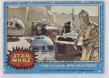 1977 Topps Star Wars #12 - The Droids are Reunited!