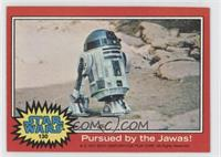 Pursued by the Jawas!