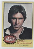 Han Solo... Hero or Mercenary