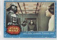 Lord Vader Threatens Princess Leia!