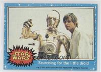 Searching for the Little Droid