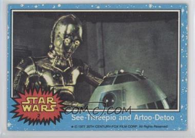 1977 Topps Star Wars #2 - See-Threepio and Artoo-Detoo