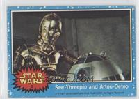 See-Threepio and Artoo-Detoo