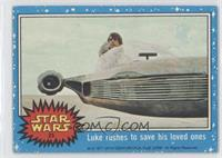 Luke Rushes to Save His Loved Ones