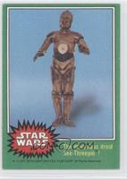 The Marvelous Droid See-Threepio!