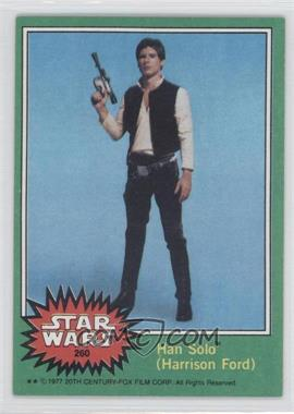 1977 Topps Star Wars #260 - Han Solo (Harrison Ford)