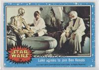 Luke Agrees to Join Ben Kenobi