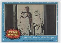 Luke and Han as Stormtroopers