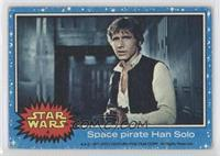 Space Pirate Han Solo [Good to VG‑EX]