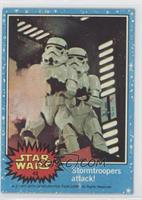 Stormtroopers Attack!