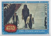 Han, Chewie and Luke