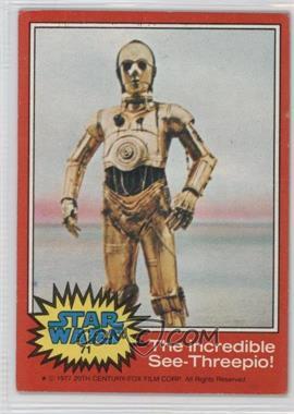 1977 Topps Star Wars #71 - The Incredible See-Threepio! [GoodtoVG‑EX]