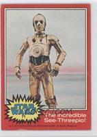 The Incredible See-Threepio!