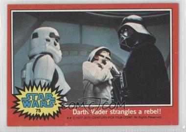 1977 Topps Star Wars #75 - Darth Vader Strangles a Rebel!