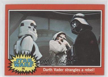 1977 Topps Star Wars #75 - Darth Vader Strangles a Rebel!